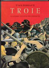 Troie La guerre toujours recommencée Yvan Pommaux