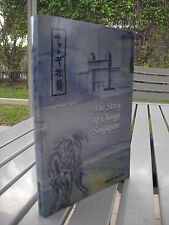 THE STORY OF CHANGI SINGAPORE BY DAVID NELSON 2001