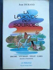 La légende des sources, Drôme, Vivarais, Velay, Gard, Jean Durand, 1992