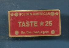 Pin's pin CIGARETTES GOLDEN AMERICAN TASTE 25 ON THE ROAD AGAIN (ref 096)