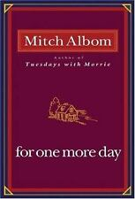 For One More Day by Mitch Albom (Hardcover, 2006) No Dust Jacket!