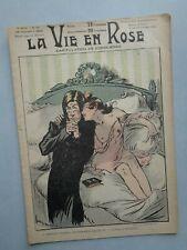 LA VIE EN ROSE N° 50 de 1902:Malteste-Radiguet-Dola-Bac-Bigot-Louis Morin