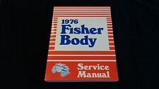 1976 CADILLAC BODY BY FISHER SERVICE MANUAL NOS IN THE BOX 160814 76005 D