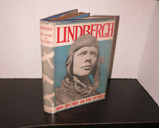 Charles Lindbergh His Story in Pictures 1929 HB/DJ Nice Copy Aviation