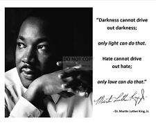 DR. MARTIN LUTHER KING, JR. QUOTE w/ FACSIMILE AUTOGRAPH - 8X10 PHOTO (PQ044)