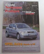 Etude technique & pratique 06/2000 RTA Opel astra 04/1998 -> essence 1.4 1.6 1.8