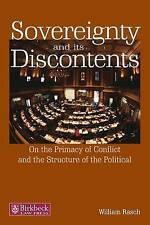 Sovereignty and its Discontents: On the Primacy of Conflict and the Structure o