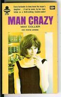 MAN CRAZY by Max Collier, rare US Midwood Book sleaze gga pulp vintage pb