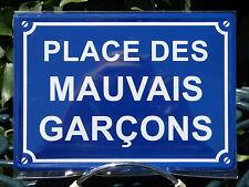 PLAQUE METAL RUE DECORATION 15x21cm PLACE DES MAUVAIS GARCONS humour chambre