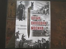 Russian Mosin Bayonets Book With Signature Author
