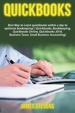 QuickBooks: Best Way to Learn QuickBooks Within a Day to Optimize...