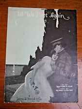 Vtg Sheet Music-Till We Meet Again Song-Raymod B. Egan-1918