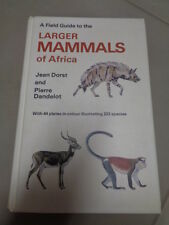 Book 1986 A Field Guide to the Larger Mammals Of Africa Dorst & Dandelot Animals