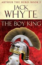 JACK WHYTE __ THE BOY KING ___ BRAND NEW __ FREEPOST UK