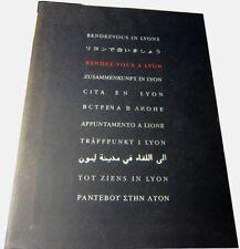 Michèle Neyret - Rendez-vous à Lyon - 1996 . Catalogue, Photos et carte de Lyon