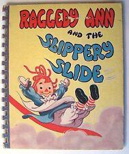 RAGGEDY ANN AND THE SLIPPERY SLIDE Johnny Gruelle ILLUS Ethel Hays 1947 HC - M