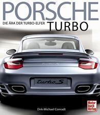 Porsche 911 Turbo (930 3,0 RSR 964 993 GT2 996 997 991 S Daten) Buch book