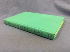 The Boyds of Black River by Walter D. Edmonds,  published by Dodd, Mead & Co