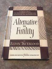 TRUEBLOOD - Alternative to Futility  (1948) 1st ed. With DJ