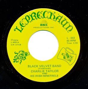 IRISH - CHARLIE TAYLOR IRISH MINSTRELS - Black Velvet Band / Orange and Green