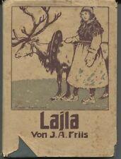 J. A. Friis - Lajla oder Von Finnmarken