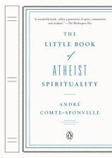 The Little Book of Atheist Spirituality by Comte-Sponville, Andre