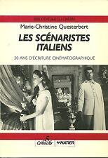 LES SCENARISTES ITALIENS - 50 ANS D'ECRITURE CINEMATOGRAPHIQUE - 1988