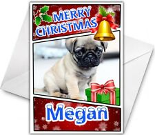 PUG PUPPY Personalised Christmas Card -Gorgeous Cute Pug puppy Card