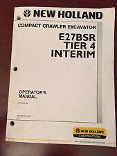 New Holland E27BSR Tier 4 Interim Compact Crawler Excavator Operators Manual