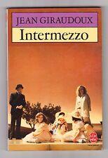 Intermezzo - Jean Giraudoux. Théâtre. Poche n°1209 .Bon état . 1988