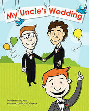 NEW My Uncle's Wedding by Eric Ross