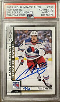 2019 BUYBACKS 2017 Filip Chytil #10/10 AUTO 10 PSA DNA RC OPC MARQUEE 1/1 ROOKIE