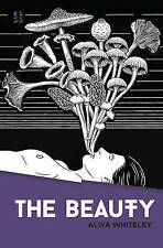 The Beauty by Aliya Whiteley (Paperback, 2014)