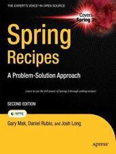 Spring Recipes: A Problem-Solution Approach: By Gary Mak, Daniel Rubio, Josh ...