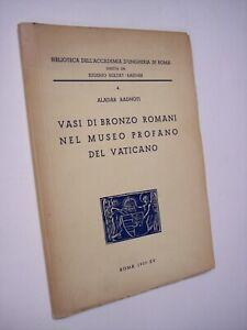 RADNOTI Aladar: VASI DI BRONZO ROMANI NEL MUSEO PROFANO VATICANO, 1937
