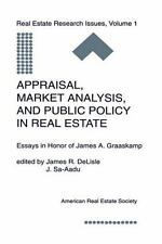 Appraisal, Market Analysis and Public Policy in Real Estate: Essays in Honor of