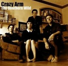 Crazy Arm - The Southern Wild (NEW CD)