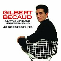 Gilbert Becaud - A Little Love And Understanding  40 Greatest Hits [CD]