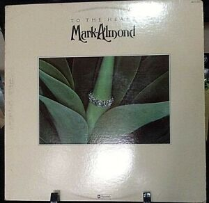 MARK-ALMOND To The Heart Album Released 1976 Vinyl/Record  Collection US pressed