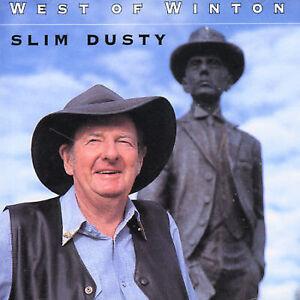 SLIM DUSTY West Of Winton CD BRAND NEW