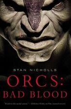 Orcs: Bad Blood (Orcs (Paperback)) by Stan Nicholls