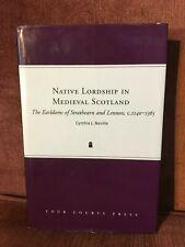 Native Lordship in Medieval Scotland by Cynthia J. Neville (Hardback)