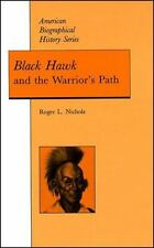 Black Hawk and the Warrior's Path, Nichols, Roger L., Good Book