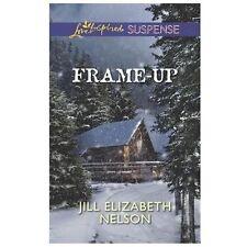 Love Inspired Suspense: Frame-Up by Jill Elizabeth Nelson (2014, Paperback)