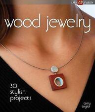 Wood Jewelry: 30 Stylish Projects (Lark Jewelry Books), Taylor, Terry, Good Book