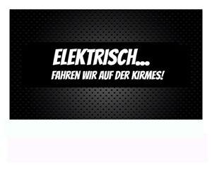 Elektrisch fahren wir auf der Kirmes! Aufkleber Auto Sticker JDM 18x 5,5cm