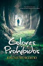 Colores Prohibidos : Una Historia de Amor en una Sociedad Aparentemente...
