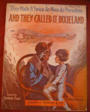 1916 Black sheet music - And they Called it Dixieland