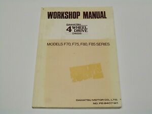 Factory Daihatsu 4 Wheel Drive F70, F75, F80, F85 Series Workshop Manual 1984