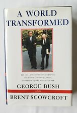 A World Transformed-SIGNED BY PRESIDENT GEORGE H.W. BUSH & BRENT SCOWCROFT!